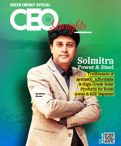 Solmitra Power & Steel: Trailblazers of Aesthetic, Affordable & High - Grade Solar Products for Rural Areas & B2B Segment